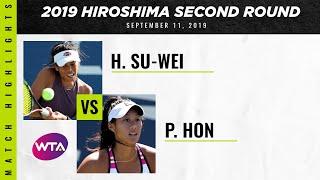 Hsieh Su-Wei vs. Priscilla Hon   2019 Hiroshima Second Round   WTA Highlights