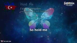 Farid Mammadov-Hold Me (Azerbaijan) Eurovision Song Contest-2013 (lyrics)