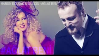 Harun Kolçak & Gülçin Ergül - Ağlat Beni