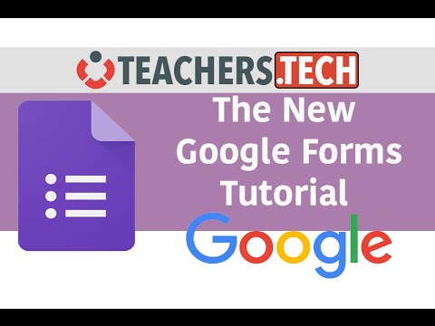 The New Google Forms - Detailed Tutorial