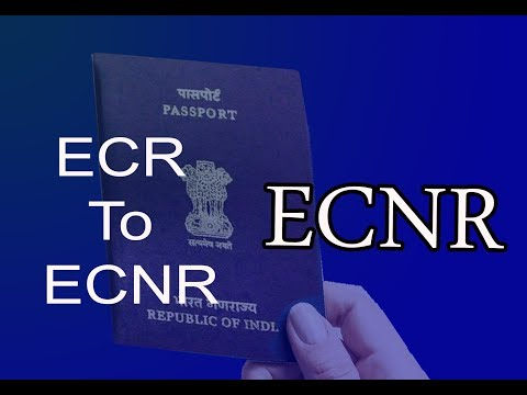 HOW TO CONVERT ECR PASSPORT TO ECNR PASSPORT