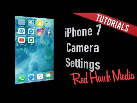 iPhone 7: Camera Settings