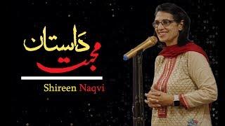 Shireen Naqvi - Daastan-e-mohabbat - Communita Pakistan - The Kahani Baaz