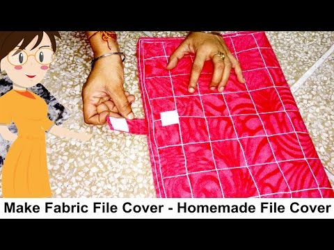 Make Fabric File Cover   DIY - Tailoring With Usha