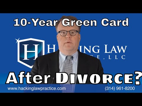 Can I get a 10 year green card even after divorce?