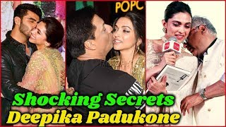 Shocking Secrets about Deepika Padukone