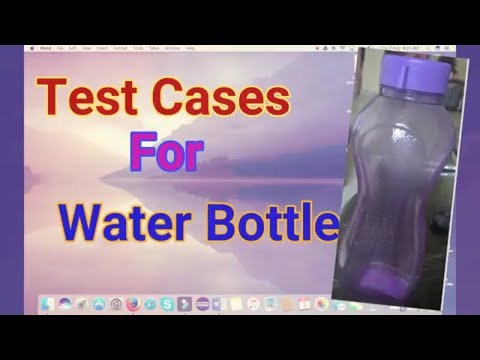 Test cases for Water bottle