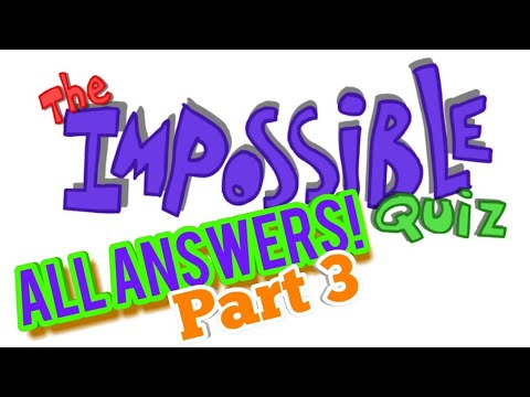 The Impossible Quiz | All Answers | Part 3