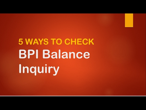 5 Ways to Check BPI Balance Inquiry