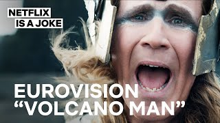 Eurovision | Volcano Man Full Song | Netflix Is A Joke