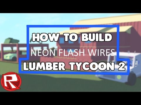 [ROBLOX] How to build Neon flashing light wires 2016 [Lumber Tycoon 2]