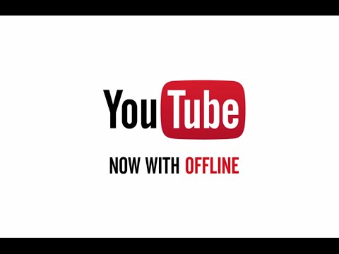 YouTube, Now With Offline