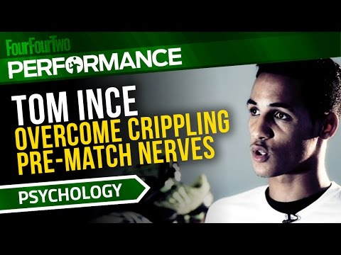 Tom Ince | How to overcome crippling pre-match nerves | Sports psychology