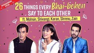 Mohsin, Shivangi, Zain, Shrenu, Karan REVEAL 26 things every sibling duo will relate to | Pinkvilla