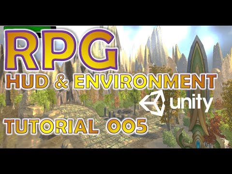 How To Make An RPG In Unity - Beginners Tutorial - Part 005 - UI, C# & Environment