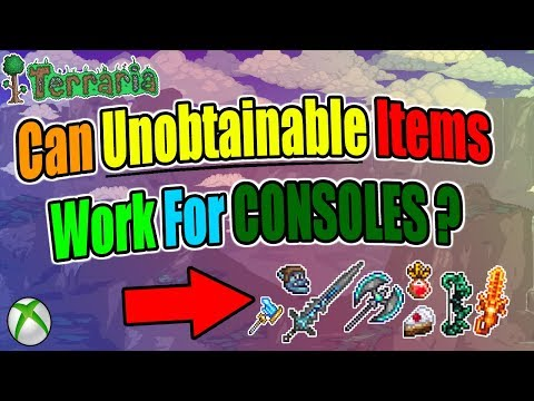 Terraria: CAN UNOBTAINABLE ITEMS On Console WORK? Lets Find Out!!