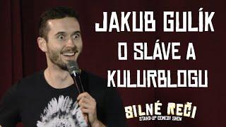 Jakub Gulík o sláve a Kulturblogu
