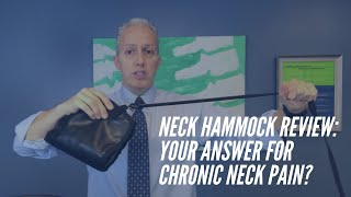 Neck Hammock Review From CORE Chiropractic