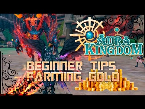 AuraKingdom - How to Farm Gold for Beginner Players