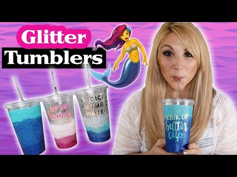 Episode 8 - DIY Mermaid Ombre Glitter Tumbler Tutorial