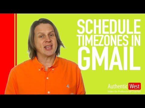 How to schedule across timezones in Gmail    Brighton West