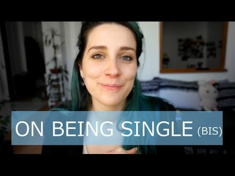 re : the truth about being single