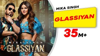 MIKA SINGH   Glassiyan   Aveera Singh   Bhavdeep Romana   Mista Baaz   Latest Punjabi Songs 2021