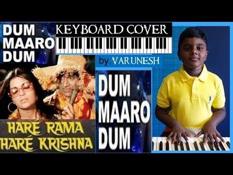 dum maro dum from hare rama hare krishna keyboard cover by varunesh