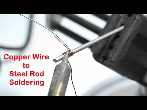 Soldering Copper Wire to Steel Rod Using Solder for Electronics