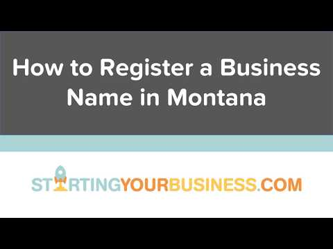 How to Register a Business Name in Montana - Starting a Business in Montana