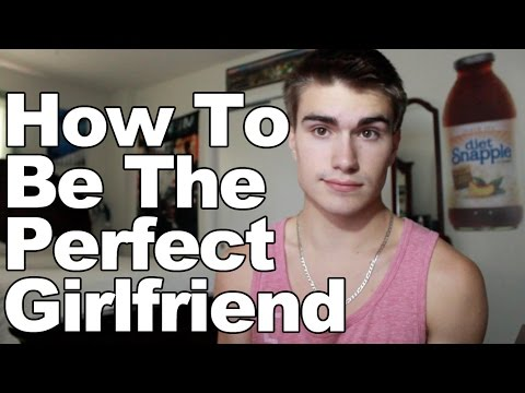 HOW TO BE A PERFECT GIRLFRIEND