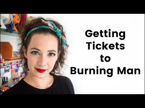 Getting Tickets To Burning Man