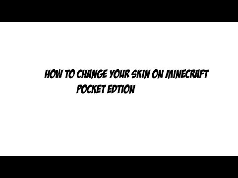 How To Change Your Skin In Minecraft Pocket Edition 0.8.1