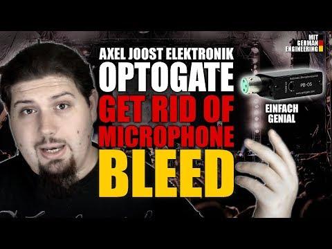 OPTOGATE  |  GET RID OF MICROPHONE BLEED