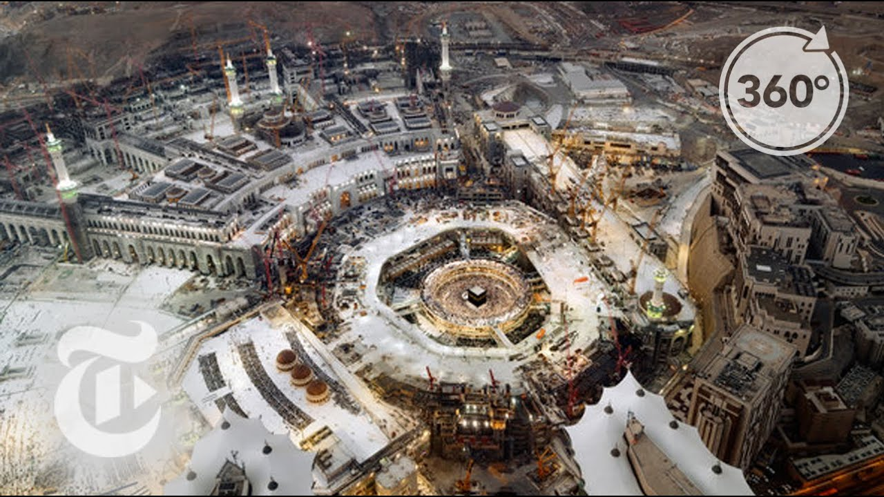 Pilgrimage: A 21st Century Journey Through Mecca and Medina   360 VR Video   The New York Times