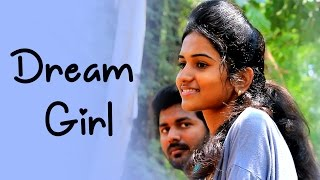 Dream Girl || Telugu Short Film 2017 ||  Directed by Pavanputhuri