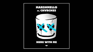 Marshmello  Here With Me Feat Chvrches Official Audio  Lyrics