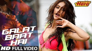 Main Tera Hero | Galat Baat Hai Full Video Song | Varun Dhawan, Ileana D