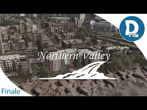 Let's Design Northern Valley Ep.31 - Final Build and Farewell - Dam Failure Footage -Cities Skylines