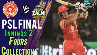 Islamabad United  Fours | Peshawar Zalmi Vs Islamabad United | Final | 25 March | HBL PSL 2018