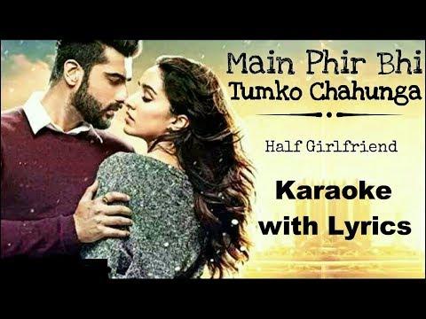 Phir Bhi Tumko Chahunga Karaoke With Lyrics - Arijit Singh