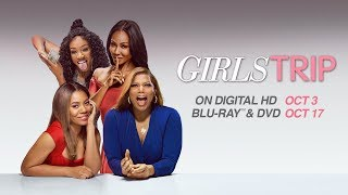Girls Trip - Trailer - Own it 10/3 on Digital, 10/17 on Blu-ray & DVD