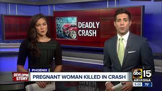 Pregnant woman killed in Phoenix crash