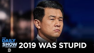 2019 Was Stupid   The Daily Show