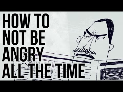 How not to be Angry all the Time