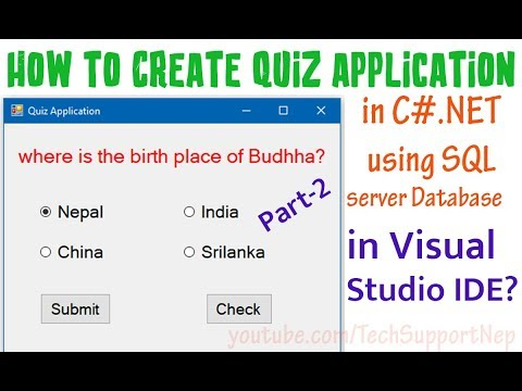 How to Create Quiz Application in C#.NET using SQL Server Database? [Part-2] [With Source Code]