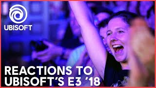 E3 2018: Reactions to Ubisoft