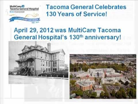 Tacoma General Hospital's 130th Anniversary - History Slideshow