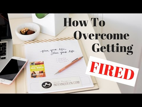 How to Overcome Getting Fired! | The Intern Queen