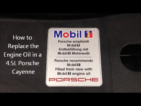 How to Replace the Engine Oil in a 4 5L Porsche Cayenne